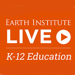 Earth Institute LIVE K-12 Education